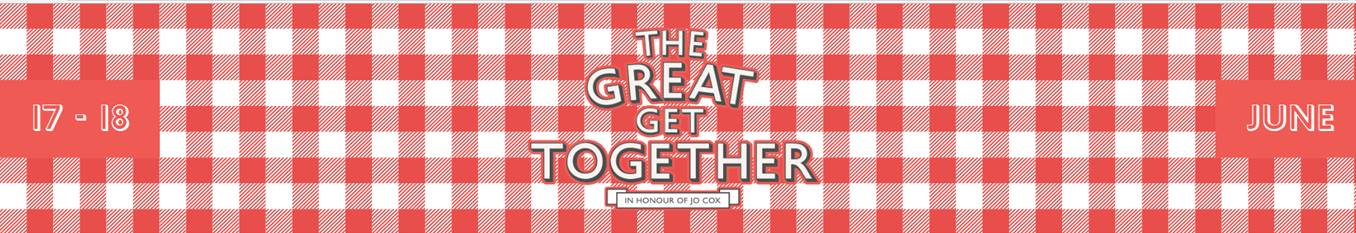 Take part in the Great Get Together for Refugee Week We're supporting the national gathering inspired by Jo Cox MP, 16-18 June