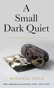 A Small Dark Quiet copy