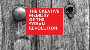 Creative-memory-of-the-syrian-revolution