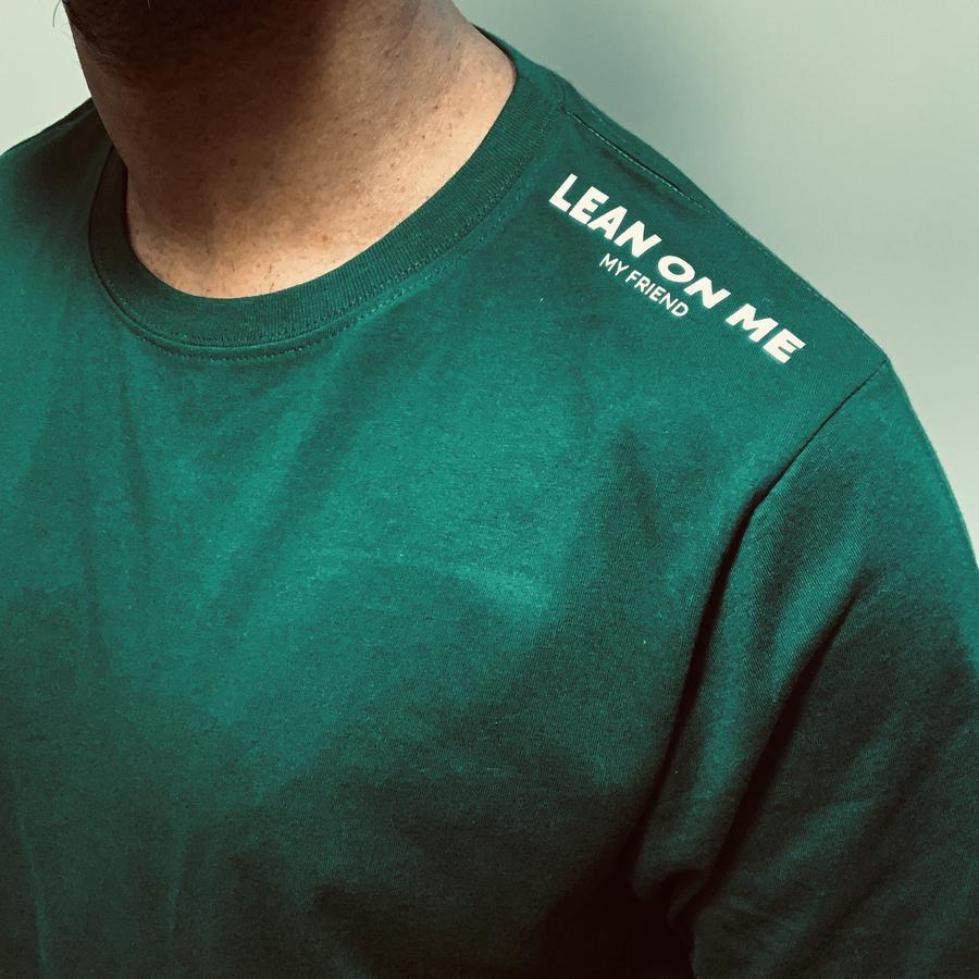 Lean on me t shirt